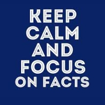 keep-calm-focus-on-facts